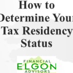 Do You Know Your Tax Residency Status? (It's Not the Same as Your Immigration Status)