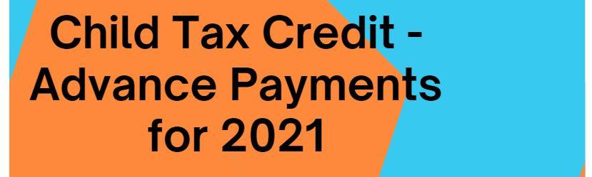 child-tax-credit-advance-payments-2021