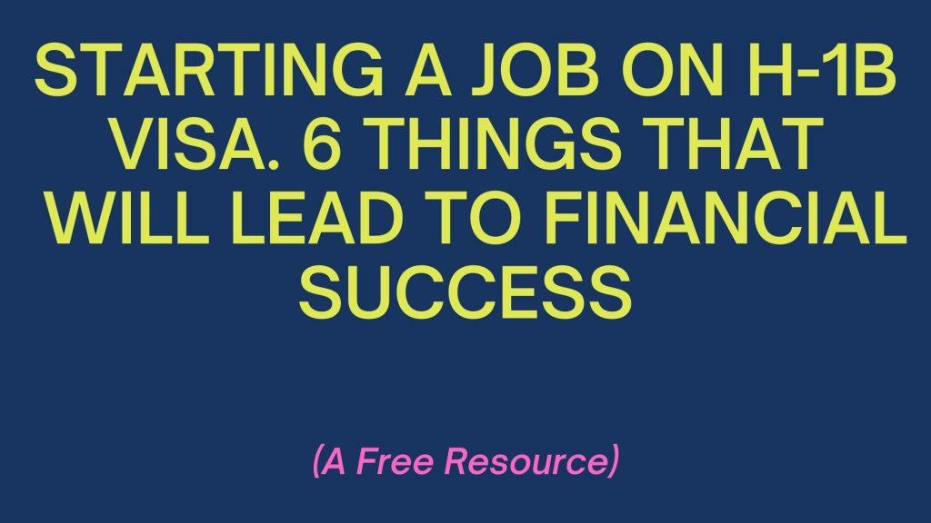 h-1B-visa-new-job-financial-success-5